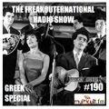 The FreakOuternational Radio Show #190 Greek Special 25/06/2021