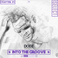 INTO THE GROOVE - Chapter 24