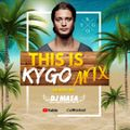【THIS IS KYGO】BEST OF KYGO MIX by DJ MA$A