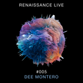 Renaissance Live #005 - Dee Montero