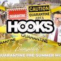 BUNGALOW BEACH PRE SUMMER MIX( HOOKS QUARANTINE MIX)