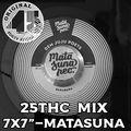 25ThC 7x7 Mix - Matasuna