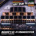 Mungo's Hi-Fi - DJ Set at Wee Dub Festival 2020