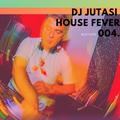 DJ JUTASI - HOUSE FEVER 004 * mixtape