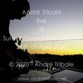 Andre Tribale Live @ Sunset Quarantine Session 26th of April 2020