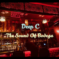 The Sound Of Bodega 32 w Deep C on Raptz Guest Mix Diana Emms-Deep Inside