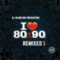 80's &  90's remixed 5