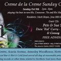 Creme de la Creme Sunday Chillout Oct 2017 with Pete & Sue Stone, Kid Curry, Jeff James & residents