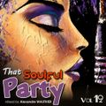 That Soulful Party 12