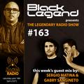 Black Legend pres. The Legendary Radio Show (19-06-2021) - Guest Sergio Matina + Gabry Sangineto
