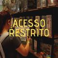 Acesso Restrito #04 - LARP's e Boardgames!