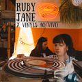 Ruby Jane x Vinyls Ao Vivo