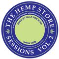 The Hempstore Sessions 2
