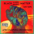 Afro Diaspora Crossroads VOL.2 • Dj GArRinchA