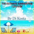 DJ Kosta - The Ultimate Summertime Megamix (Section Mixes Of All Time)