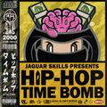 JAGUAR SKILLS HIP-HOP TIME BOMB: 2000