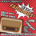 Mega Mix with Mega Mike  Eps 120  07/11/2021