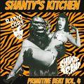 Shanty's Kitchen : Primitive Beat Vol. 4