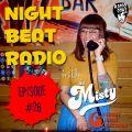 Night Beat Radio Episode #26 w/ DJ Misty