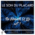 Le Son Du Placard - Live The Elements Of Life Acte I Water