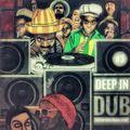 DEEP IN DUB #3 _ Dnb_Dub_Reggae_Roots_Fusion