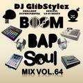 DJ GlibStylez - Boom Bap Soul Mix Vol.64 (Chilled Hip Hop Soul & Lo-Fi Beats)
