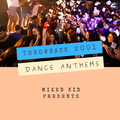 Throwback 2001 Dance Anthems Presented by Mixed Kid