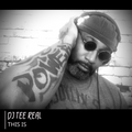 DJ TEE REAL - THIS IS HOUSE