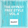 THE HYPEST FREE STYLE Vol.4