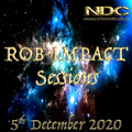 ROB-IMPACT SESSIONS DECEMBER 5TH 2020