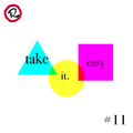take it easy #11