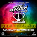 Pete Monsoon @ Rejuvenation - Feel The Force (November 2019)