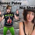 Bonze Poley (pisser) Nia Shea (the living room) interviews