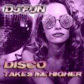 Disco Takes Me Higher