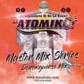ATOMIKO MASTER MIX SERIES - DURANGUENSE MIXX 1