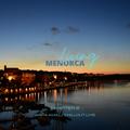 Living Menorca - Chapter 2   Arpa AmDj 9-6-21