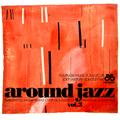 AROUND JAZZ VOL.3 - GONESTHEDJ JOINT VENTURE #13 (Soulitude Music X JazzCat)