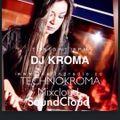 ETERNITY BY KROMADJ VOL.08 TECHNOKROMA FEELINGRADIO JANUARY2016