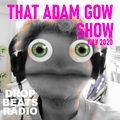 THAT ADAM GOW SHOW - JULY 2020
