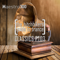 The hitchhikers guide to trance CLASSICS PT03