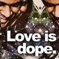 Mr. V - Love is dope.