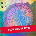 TECH HOUSE EP 03