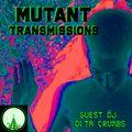 MUTANT Transmissions Radio Guest Mix DITA Crumbs ( Werther Effekt )