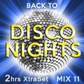 Back to Disco Nights [Mix 11] - 2hrs XtraSet