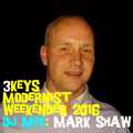 3Keys Modernist Weekender 2016 - Mark Shaw - DJ Profile