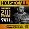 Housecall EP#201 (18/03/21) incl. a guest mix from Yass