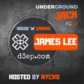Underground JACK #038 | James Lee