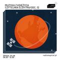 RADIO KAPITAŁ: Muzyka z Księżyca #12 (2021-08-04)