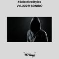 Selective Styles Vol 222. ft SONIDO