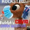 Rock Stew with Super Potsie - Rudolph's COVID Dark Winter 12/31/2020